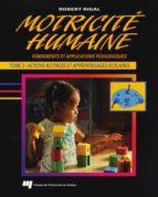 Motricité humaine - Tome 3 (ebook)