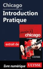 Chicago - Introduction Pratique (ebook)