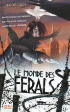 1. Le monde des ferals (ebook)