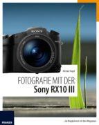 Fotografie mit der Sony RX10 III (ebook)