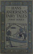 Hans Andersen's Fairy Tales. First Series (ebook)