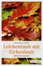 Leichenraub mit Eichenlaub (ebook)