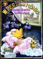 Der kleine König,  Gute-Nacht-Geschichten (ebook)