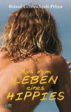 Aus dem Leben eines Hippies (ebook)