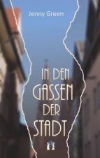 In den Gassen der Stadt (ebook)