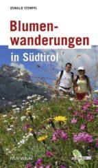 Blumenwanderungen in Südtirol (ebook)