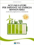 Accumulatori per impianti ad energia rinnovabile (ebook)
