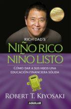 Niño rico, niño listo (ebook)