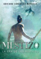 Mestizo (La era de los Místicos 1) (ebook)