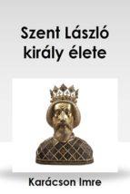 Szent László király élete (ebook)