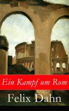 Ein Kampf um Rom - Vollständige Ausgabe (ebook)