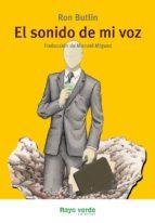EL SONIDO DE MI VOZ (ebook)