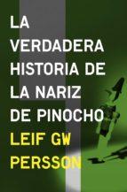 La verdadera historia de la nariz de Pinocho (Inspector Evert Bäckström 3) (ebook)