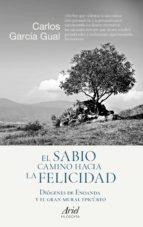 El sabio camino hacia la felicidad (ebook)