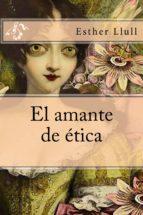 EL AMANTE DE ÉTICA (ebook)
