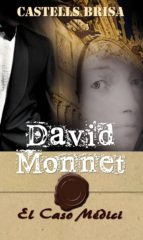 Colección David Monnet DAVID MONNET Y EL CASO MÉDICI Nº 2 (ebook)
