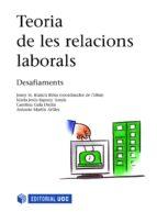 Teoria de les relacions laborals. Desafiaments (ebook)