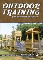 OUTDOOR TRAINING Y LA EDUCACIÓN EN VALORES (ebook)