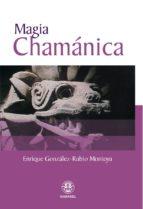 MAGIA CHAMÁNICA (ebook)