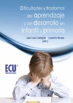 Dificultades y trastornos del aprendizaje y del desarrollo en infantil y primaria (ebook)