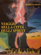 Viaggio nella citta' degli spiriti (ebook)