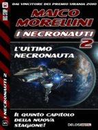 L'ultimo Necronauta (ebook)