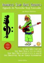 Advanced Slap Bass Grooves - Appunti di Tecniche Slap Avanzate (ebook)
