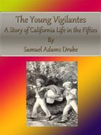 The Young Vigilantes: A Story of California Life in the Fifties (ebook)