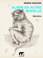 Alieni ed altre novelle (ebook)
