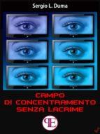 Campo di Concentramento Senza Lacrime (ebook)