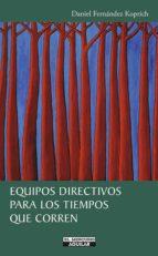 Equipos directivos para los tiempos que corren (ebook)