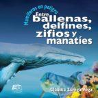 Mamíferos en peligro. Entre ballenas, delfines, zifios y manatíes (ebook)