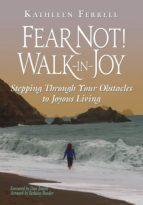 Fear Not! Walk in Joy