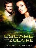 Escape From Zulaire (ebook)