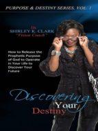 Discovering Your Destiny (ebook)