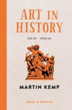 Art in History, 600 BC - 2000 AD: Ideas in Profile (ebook)
