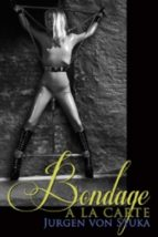 Bondage a la Carte (ebook)