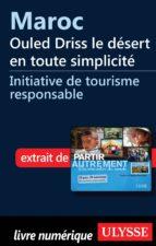 Maroc : Ouled Driss le désert en toute simplicité (ebook)