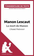 Manon Lescaut de l'Abbé Prévost - La mort de Manon (ebook)