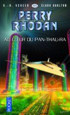 Perry Rhodan n°303 - Au coeur du Pan-Thau-Ra (ebook)