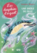 Les dauphins d'argent - tome 3 (ebook)