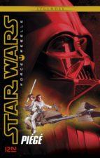 Star Wars Force Rebelle - tome 5 : Piégé (ebook)