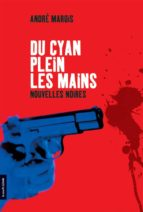 Du cyan plein les mains (ebook)