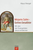 Mirjams Sohn – Gottes Gesalbter (ebook)