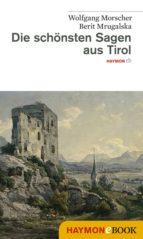 Die schönsten Sagen aus Tirol (ebook)