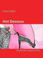 Hot Dessous (ebook)