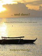 ... und dann? (ebook)