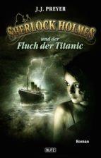 Sherlock Holmes - Neue Fälle 12: Und der Fluch der Titanic (ebook)