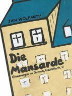 Die Mansarde (ebook)