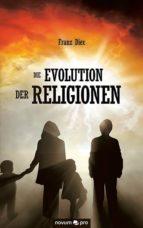 Die Evolution der Religionen (ebook)